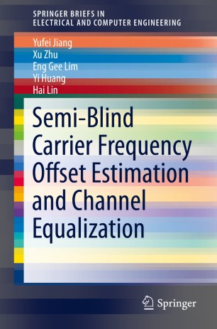 Semi-Blind Carrier Frequency Offset Estimation and Channel Equalization