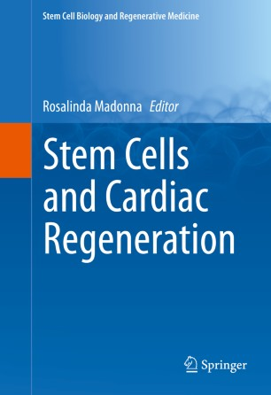 Stem Cells and Cardiac Regeneration | SpringerLink