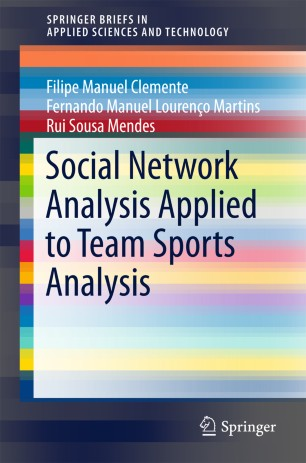 Social Network Analysis Applied to Team Sports Analysis :