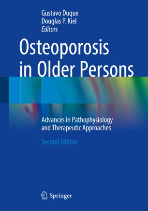 Osteoporosis in Older Persons : Advances in Pathophysiology and Therapeutic Approaches