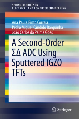 A Second-Order ΣΔ ADC Using Sputtered IGZO TFTs