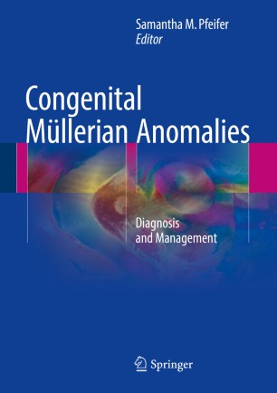 Congenital Müllerian Anomalies : Diagnosis and Management