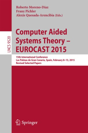 Computer Aided Systems Theory – EUROCAST 2015