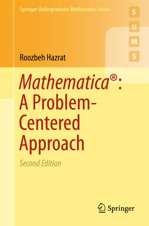 Mathematica®: A Problem-Centered Approach | SpringerLink