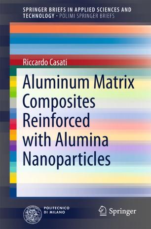 Aluminum Matrix Composites Reinforced with Alumina Nanoparticles