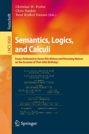Semantics, Logics, and Calculi