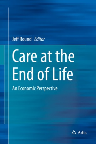 Care at the End of Life : An Economic Perspective