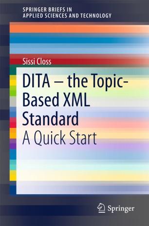DITA – the Topic-Based XML Standard