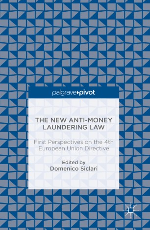 The New Anti-Money Laundering Law  : First Perspectives on the 4th European Union Directive