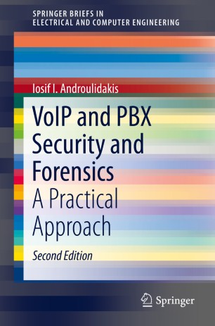 VoIP and PBX Security and Forensics
