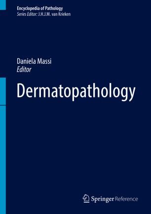 [Dermatopathology]