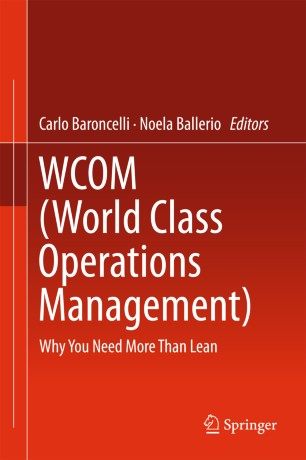WCOM (World Class Operations Management)  : Why You Need More Than Lean