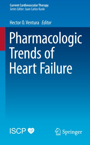 Pharmacologic Trends of Heart Failure :