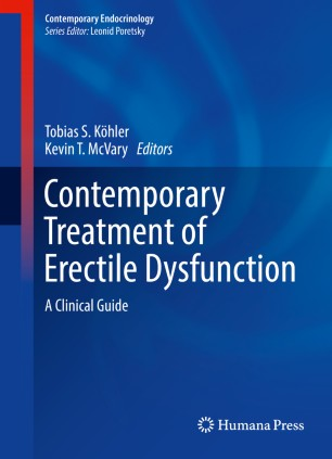 Contemporary Treatment of Erectile Dysfunction : A Clinical Guide