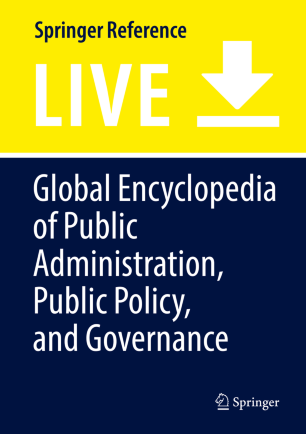 [Global Encyclopedia of Public Administration, Public Policy, and Governance]