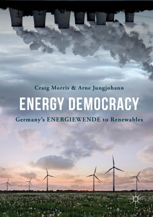 Energy Democracy : Germany's Energiewende to Renewables