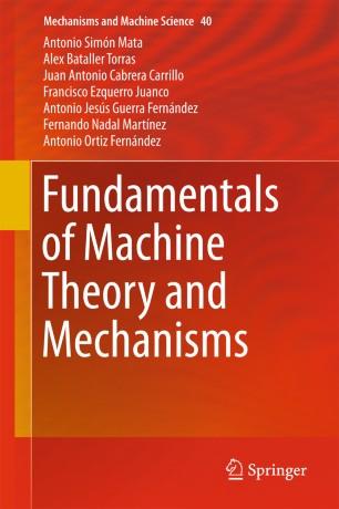 Fundamentals of Machine Theory and Mechanisms