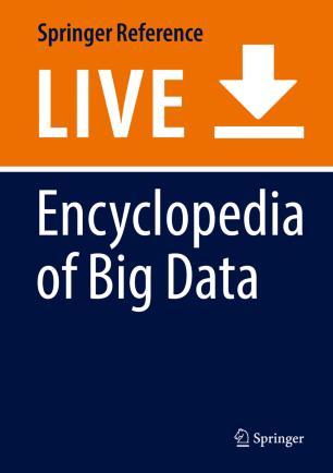 [Encyclopedia of Big Data]