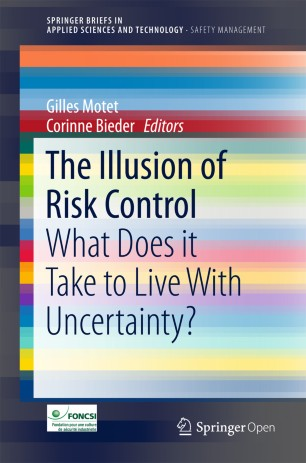 super popular 97b30 ebabd The Illusion of Risk Control What Does it Take to Live With Uncertainty   Editors