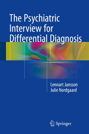 The Psychiatric Interview for Differential Diagnosis :
