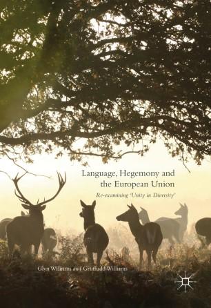 Language, Hegemony and the European Union