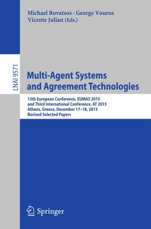 Multi-Agent Systems and Agreement Technologies