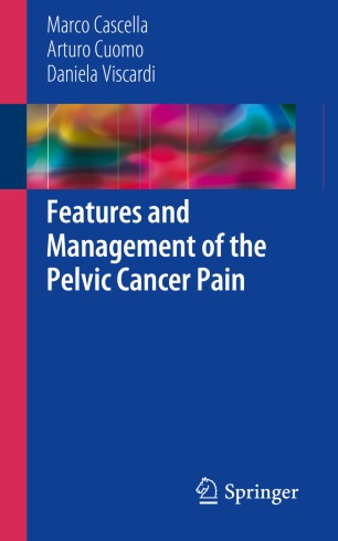Features and Management of the Pelvic Cancer Pain :