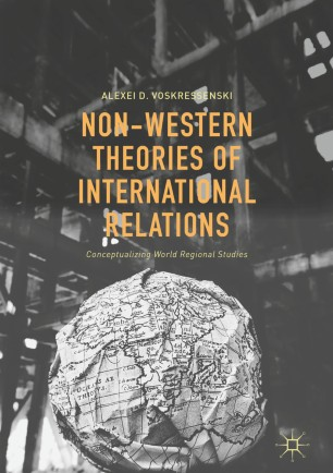 Non-Western Theories of International Relations | SpringerLink