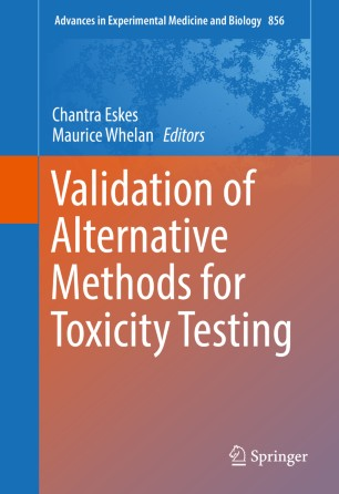 Validation of Alternative Methods for Toxicity Testing :