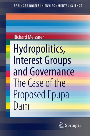 Hydropolitics, Interest Groups and Governance : The Case of the Proposed Epupa Dam
