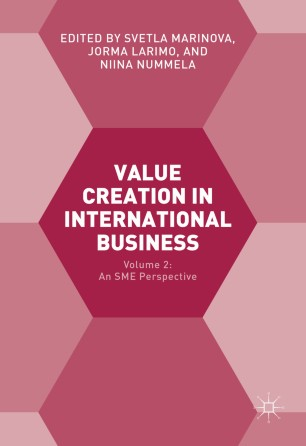 Value Creation in International Business : Volume 2: An SME Perspective