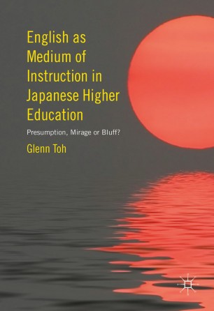 English as Medium of Instruction in Japanese Higher Education