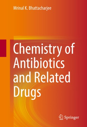 Chemistry of Antibiotics and Related Drugs :
