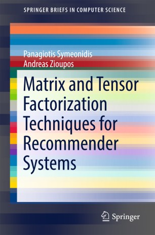 Matrix and Tensor Factorization Techniques for Recommender Systems