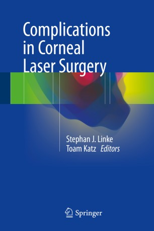 Complications in Corneal Laser Surgery :