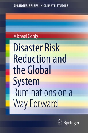 Disaster Risk Reduction and the Global System