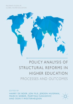 Policy Analysis of Structural Reforms in Higher Education: Processes and Outcomes
