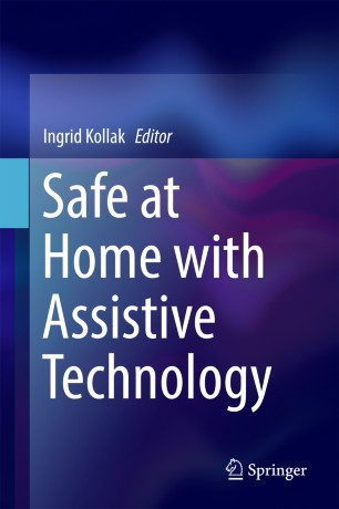 Safe at Home with Assistive Technology :