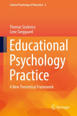 Educational Psychology Practice : A New Theoretical Framework