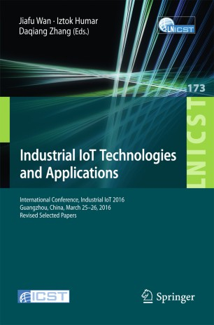 Industrial IoT Technologies and Applications