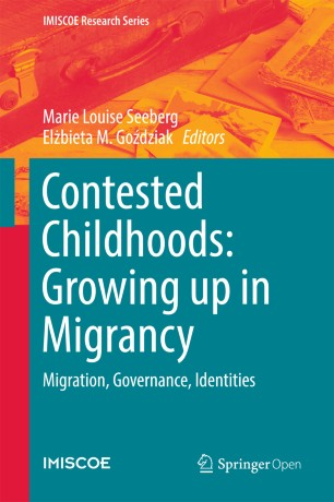 Contested Childhoods: Growing up in Migrancy