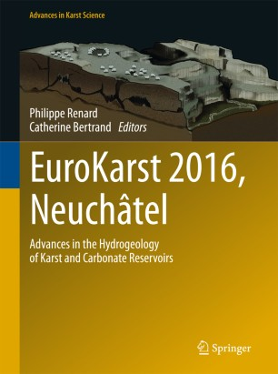 EuroKarst 2016, Neuchâtel : Advances in the Hydrogeology of Karst and Carbonate Reservoirs, 2017