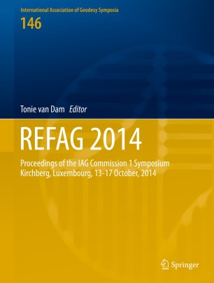 REFAG 2014 : Proceedings of the IAG Commission 1 Symposium Kirchberg, Luxembourg, 13–17 October, 2014