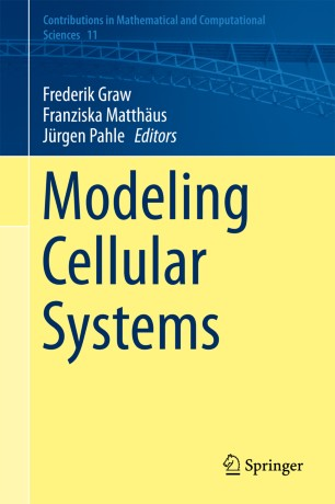 Modeling Cellular Systems :