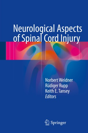 Neurological Aspects of Spinal Cord Injury :