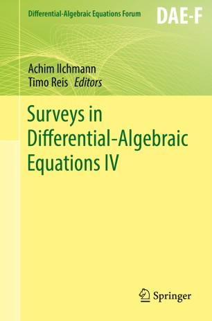 Surveys in Differential-Algebraic Equations IV