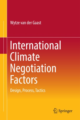 International Climate Negotiation Factors : Design, Process, Tactics