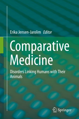 Comparative Medicine : Disorders Linking Humans with Their Animals