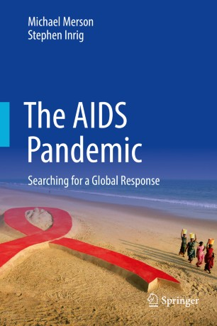 The AIDS Pandemic : Searching for a Global Response