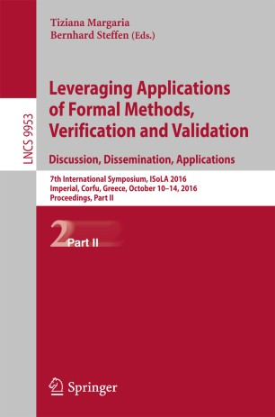 Leveraging Applications of Formal Methods, Verification and Validation: Discussion, Dissemination, Applications